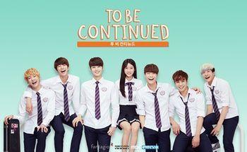 To Be Continued Dramawiki Korean Drama Web Drama K Pop Boy Band