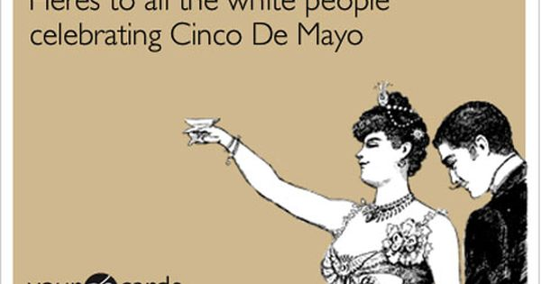 The 12 Funniest Cinco De Mayo Internet Memes Ever Rain Humor
