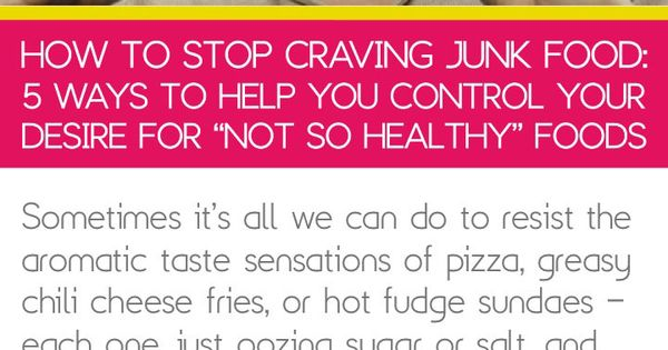 How to stop craving junk food ways help you control