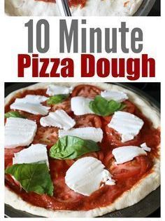 10 Minute Pizza Dough Recipe Pizza Dough