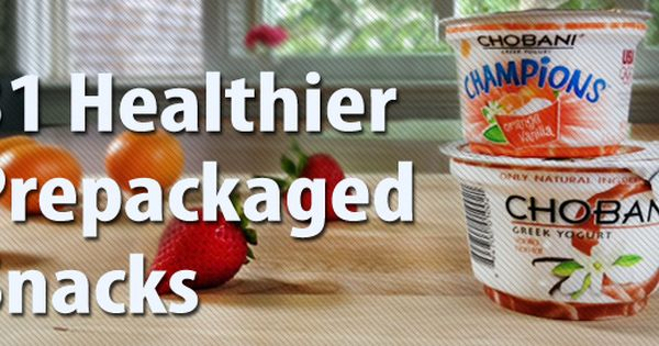 31 Healthier Prepackaged Snacks — one for each day of the month!