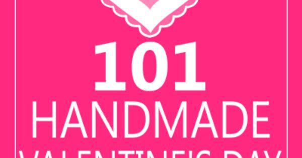 101 Handmade Valentines Day gift ideas.