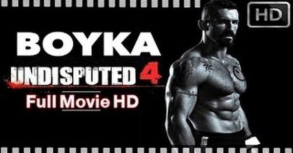 فيلم الاكشن بويكا بلا منازع بجودة عالية Undisputed 4 Boyka Is Back 2