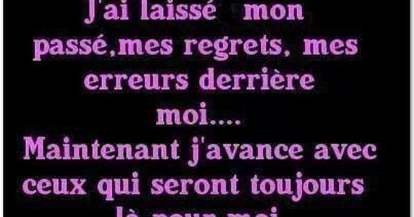 J Ai Laisse Mon Passe J Avance Avec Ceux Qui Seront Toujours La Pour Moi French Quotes Good Thoughts Quotes