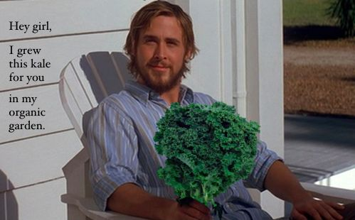 I'll make kale chips for you any day, Ryan Gosling ;)