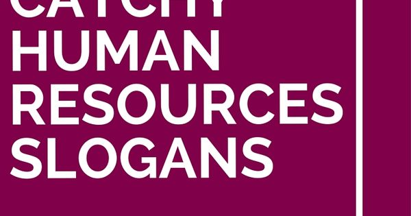 List of 51 Catchy Human Resources Slogans | 50th, Business ...