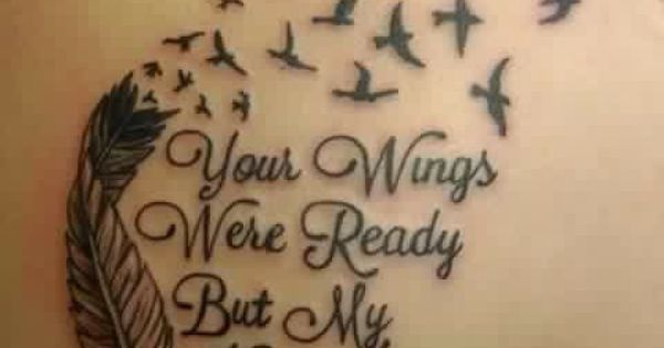 Need this perfect in memory of my grandparents for Your wings were ready but my heart was not tattoo