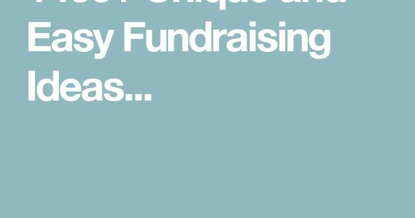 1400  unique and easy fundraising ideas