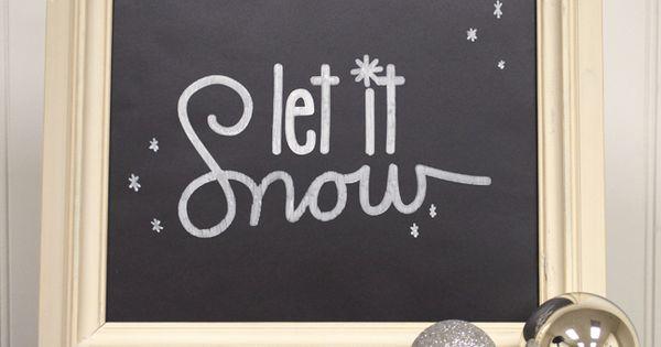 Let it Snow chalkboard art