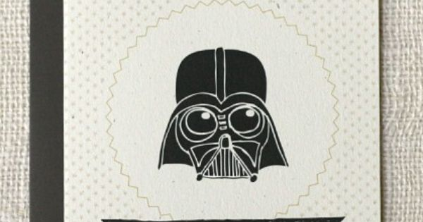 Awesome Father's Day card. StarWars