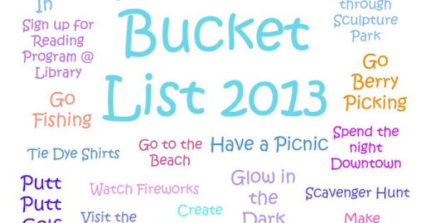 School Time Snippets: Summer Bucket List 2013 some of these are fun