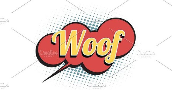woof comic word by studiostoks on @creativemarket