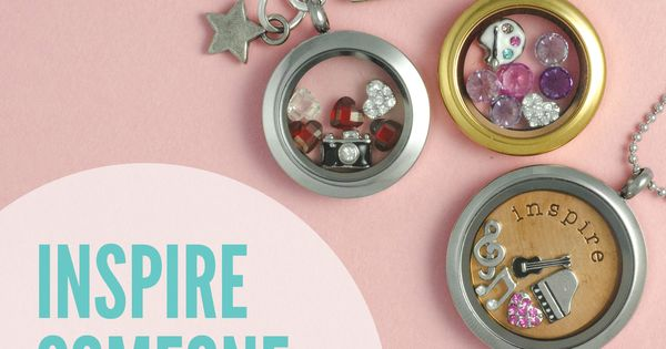 Inspire someone today! Origami Owl Living Lockets, Make perfect gifts for any