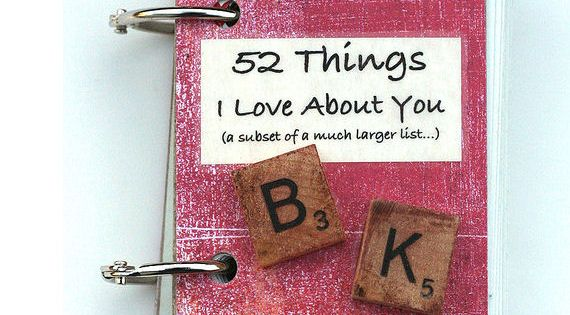 52 things i love about you. A DIY gift idea for someone