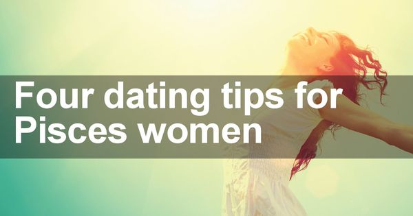 dating a pisces man tips Are you dating a pisces man, the most romantic, fun-loving sign of the zodiac here's what you need to know.