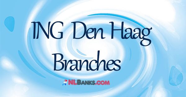In This Article You Are Going To Find Detailed Information On Ing Den Haag Branches And Opening Hours Ing Den Haag Branche In 2020 Branch Banking Services Den Haag