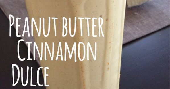 Peanut Butter Cinnamon Frappuccino shakeology recipe using vanilla Shakeology in the mix.