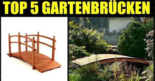 Holzbrucken Fur Den Garten Entwurfe Die Sie Inspirieren Von Top 5 Holzbrucken Garten Holzbrucke Gartenteichbrucke Garten In Garden Bridge Outdoor Garden