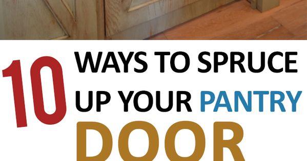 10 ways to spruce up your pantry door tutorials pantry and home decor - Six ways to spruce up your balcony ...