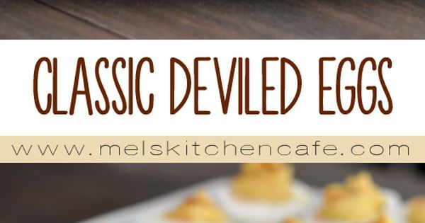 Classic Deviled Eggs | Recipe | My mom, The o'jays and Mom
