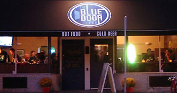 Blue Door Pub In St Paul Amazing Junk Food Great Neighborhood With Cute Antique Stores Minneapolis Restaurants Minnesota Restaurants Blue Door