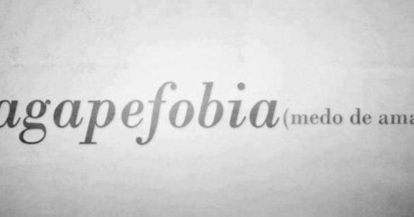Agapefobia Afraid To Love Medo De Amar Citacoes Palavras