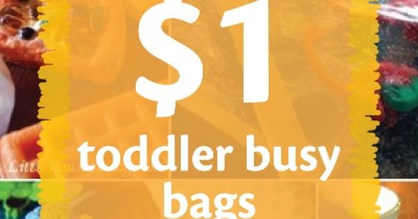 Keep toddlers busy and safe with these busy bags you can make