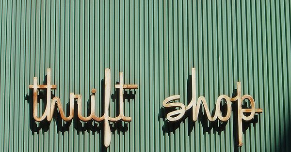 thrift shop sign! love it. vintage sign