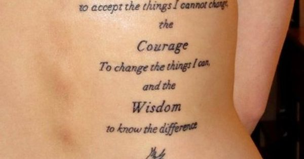 Serenity. Courage. Wisdom. I wanted this quote as a tattoo but couldn't