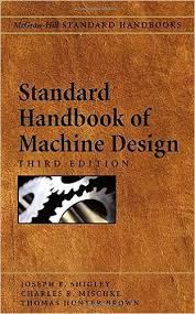 Standard Handbook Of Machine Design Pdf Mechanical Engineering