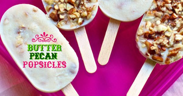 Maple butter pecan popsicles ooh my crunchy nutty, lets even put in