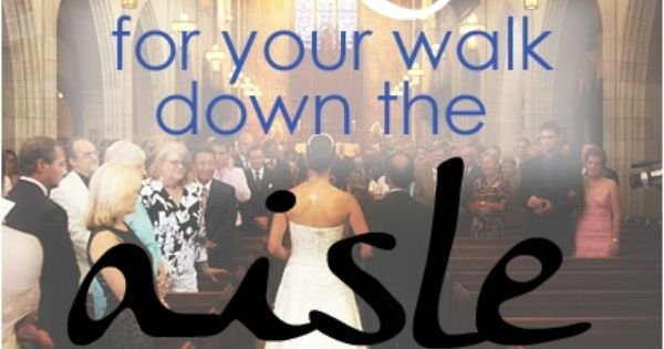 Song Ideas From What You Walk Down The Aisle To, From The