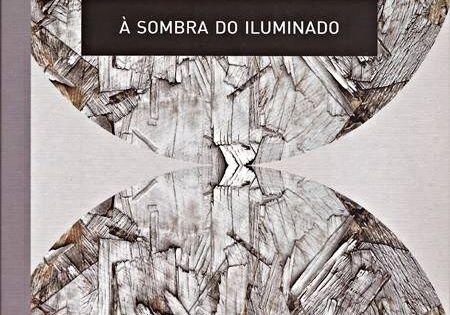 Livro De Poemas A Sombra Do Iluminado Revela Quase Como Uma