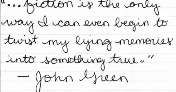 -John Green Sadly true :(