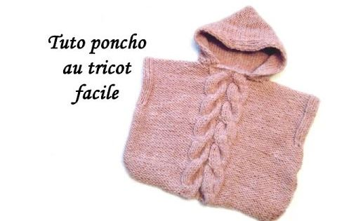 les tutos de fadinou tuto poncho a capuche au tricot facile video pinterest motifs tuto. Black Bedroom Furniture Sets. Home Design Ideas