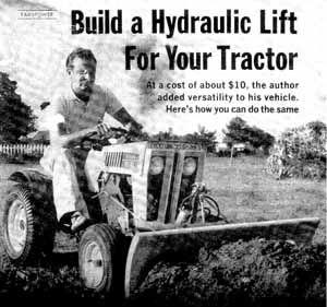 Build A Tractor Hydraulic Lift Plans Tractors Tractor Attachments Garden Tractor Attachments