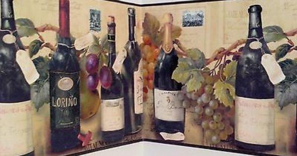 Wine Bottles Grapes Labels Kitchen Wine Cellar Den Office Wallpaper Border Sale Ebay Wallpaper Border Wine Decor Office Wallpaper
