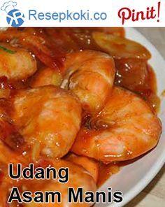 Resep Udang Asam Manis Resep Udang Makanan Dan Minuman Resep