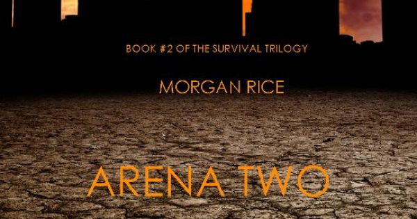 Arena Two By Morgan Rice Download A Free Ebook Sample And Give It