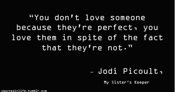 Jodi Picoult Sister Quotes My Sisters Keeper Quotes Quotes