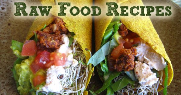 Lots of raw food recipes raw vegan food raw or can be for 118 degrees raw food cuisine