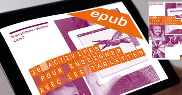 Version Epub 30 Activites Pour Enseigner Avec Les Tablettes Cycle 3 Toutes Disciplines Alain Garcia Reseau Canope Tu Enseignement Discipline Activite