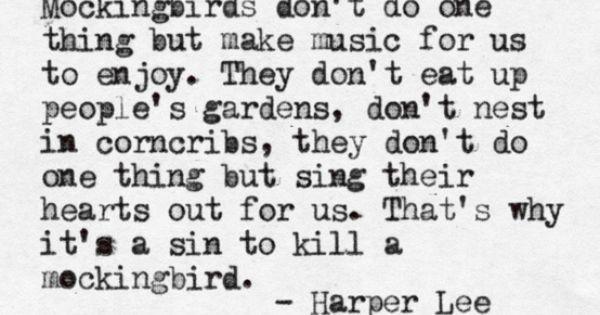 Sin to kill a mockingbird ..