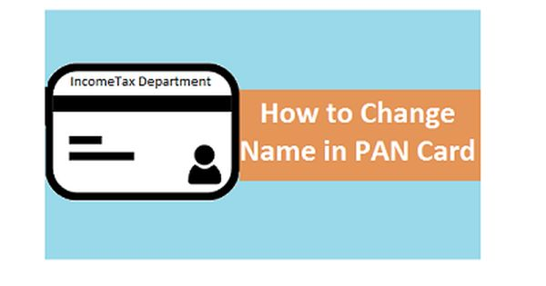 How To Change Name On Pan Card How To Change Name Names Cards