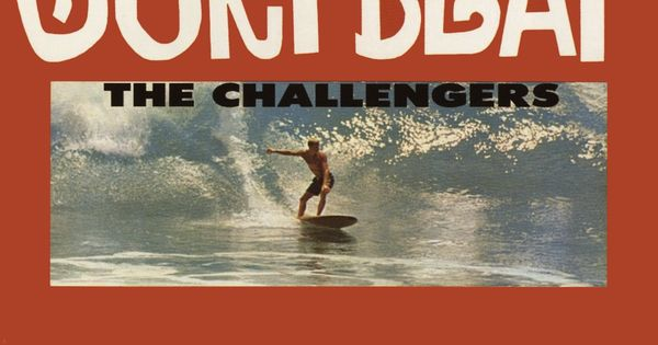 Surf Beat 1963 Vault By The Challengers Their First