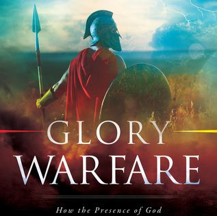 Pdf Download Glory Warfare How The Presence Of God Empowers You