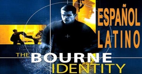 Bourne Identidad Desconocida Pelicula Completa Espanol Latino