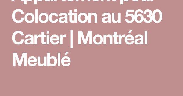 Appartement pour Colocation au 5630 Cartier Montréal Meublé