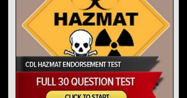 Hazmat Test With Answers For Cdl Drivers Get Your Hazmat Endorsement To Practice Testing Cdl Cdl Test