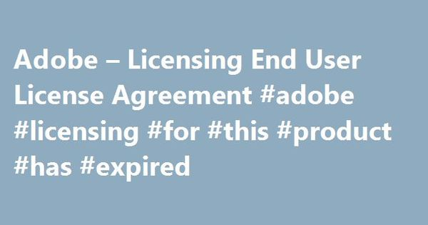 Adobe  Licensing End User License Agreement Adobe Licensing